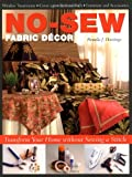 No-Sew Fabric Decor: Transform Your Home without Sewing a Stitch