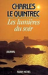 Les Lumières du soir. Journal, 1980-1985