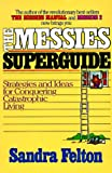 Messies Superguide, Sandra Felton, 0800754034