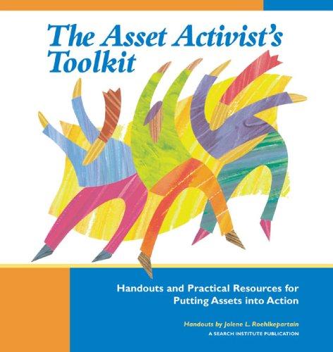The Asset Activist's Toolkit