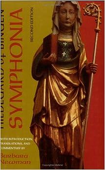 Symphonia: A Critical Edition of the Symphonia Armonie Celestium Revelationum (Symphony of the Harmony of Celestial Revelations)