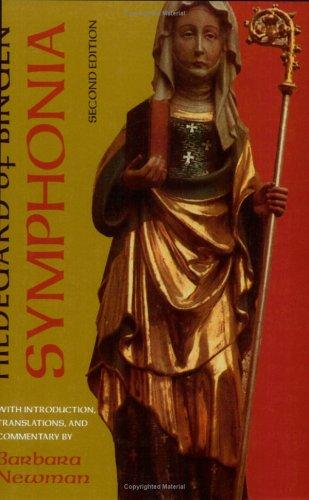 Symphonia: A Critical Edition of the ''Symphonia Armonie Celestium Revelationum'' (Symphony of the Harmony of Celestial Revelations) by Brand: Cornell University Press