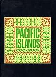 Pacific Islands Cook Book, Monica Bayley, 0915696053