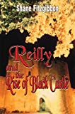 Reilly and the Rise of Black Castle, Shane Fitzgibbon, 1607034735
