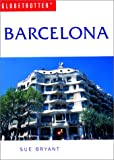 Barcelona Travel Guide, S. Bryant and Globetrotter Staff, 1859748503