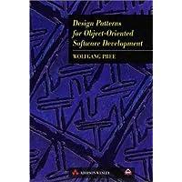Design Patterns for Object Oriented Software Development (ACM Press)