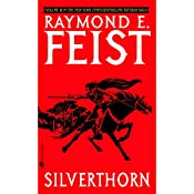 Silverthorn: Riftwar Cycle: The Riftwar Saga, Book 3 | Raymond Feist