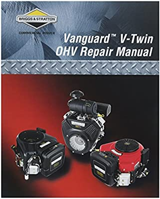 Briggs Stratton 272144 Vanguard V Twin OHV Repair Manual