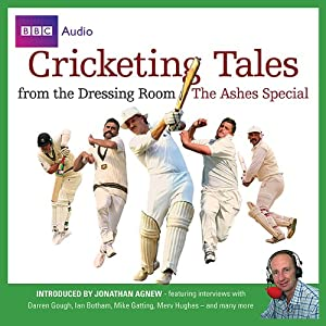 Cricketing Tales from The Dressing Room Audiobook