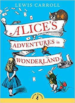 Alice's Adventures in Wonderland (Puffin Classics) by Carroll Lewis (2008-06-19)