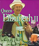Queen Elizabeth II (First Book)