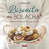 capa de Biscoito ou Bolacha?