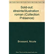 Sold-out: Étreinte/illustration : roman (Quinze/présence) (French Edition)