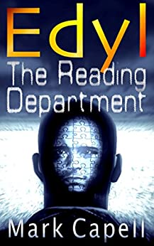 EDYL - The Reading Department (Edyl #1) by [Capell, Mark]
