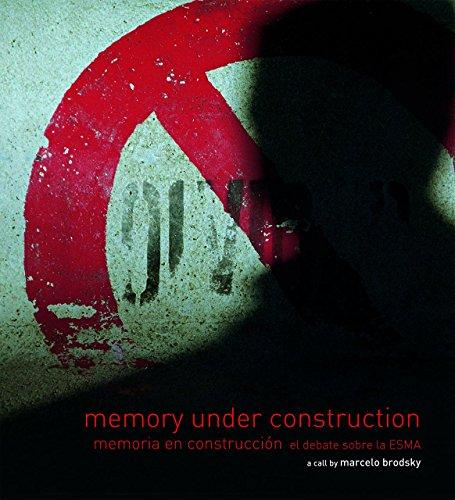 Memory Under Construction: Memoria en construcción el debate sobre la ESMA