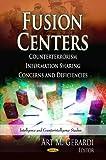 Fusion Centers, Art M. Gerardi, 1624173365
