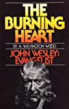 The Burning Heart, A. Skevington Wood, 0871230437