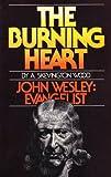 The Burning Heart, A. Skevington Wood, 0871230437