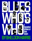 Blues Who's Who, Sheldon H. Harris, 0306801558
