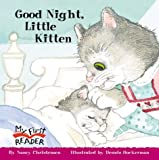 Good Night, Little Kitten (My First Reader)