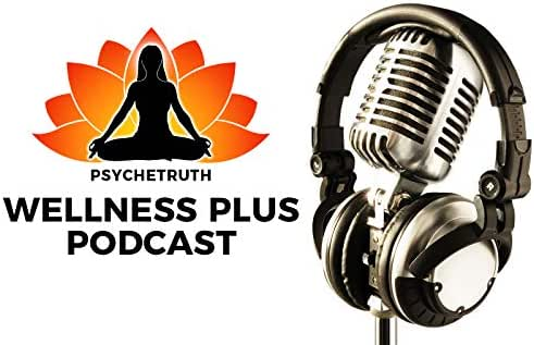 The Bi-Weekly Wellness Plus Podcast