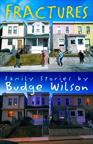 Fractures: Family Stories By Budge Wilson pdf