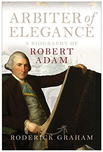 Books : Arbiter of Elegance: Robert Adam