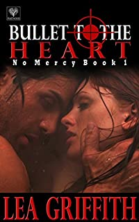 Bullet To The Heart by Lea Griffith ebook deal