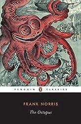 The Octopus: A Story of California (Twentieth Century Classics) (v. 1)