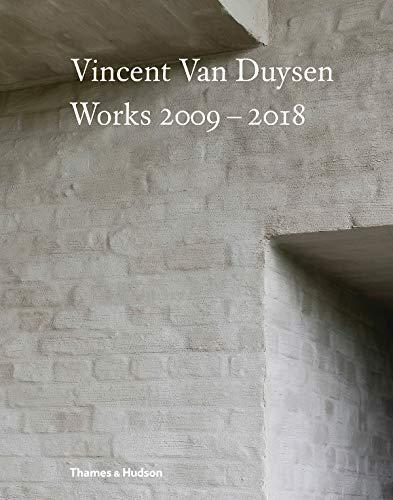 (Vincent Van Duysen Works 2009-2018)