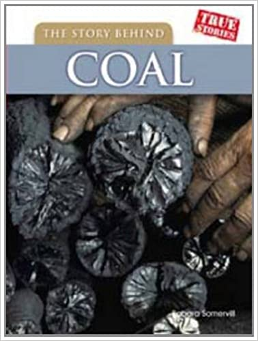 Book The Story Behind Coal (True Stories)