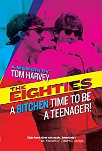 The Eighties by Tom Harvey ebook deal