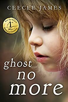 Ghost No More: A True Story of Escape (Ghost No More Series Book 1) by [James, CeeCee]