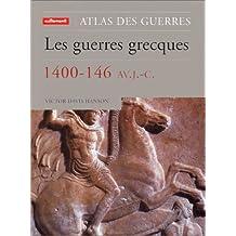 GUERRES GRECQUES 1400-146 AV J.-C. (LES)