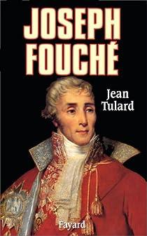 Joseph Fouché par Tulard