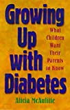 Growing up with Diabetes, Alicia McAuliffe, 1565611500