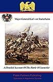 A Detailed Account of the Battle of Austerlitz, Karl Stutterheim and John Pine Coffin, 1908692006