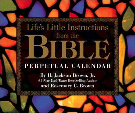 Life's Little Instructions From The Bible Perpetual Calendar