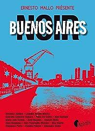 Buenos Aires noir par Ernesto Mallo