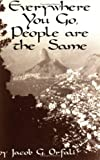img - for Everywhere You Go, People Are the Same by Orfali, Sebastian (1995) Paperback book / textbook / text book