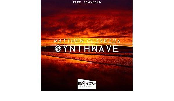 Synthwave by Matthew Oliveira on Amazon Music - Amazon com