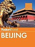 Fodor s Beijing (Full-color Travel Guide Book 5)