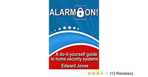 Amazon alarm on save money with d i y home security systems amazon alarm on save money with d i y home security systems ebook edward jones kindle store solutioingenieria Images