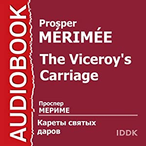 The Viceroy's Carriage [Russian Edition] Audiobook