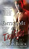 Entice Me at Twilight (Doomsday Brethren Series Book 4)
