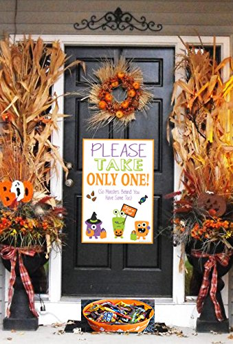Please Take Only One (So Monsters Behind You Have Some Too) ~ Halloween Trick Or Treat Front Door Candy Decoration