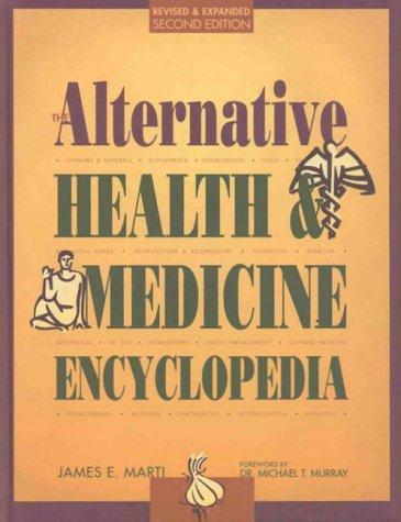 The Alternative Health & Medcine Encyclopedia 2 (Alternative Health and Medicine Encyclopedia)