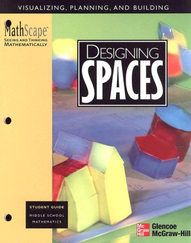 MathScape: Seeing and Thinking Mathematically, Grade 6, Designing Spaces, Student Guide