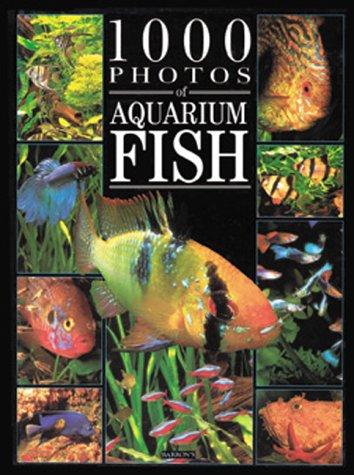 (1000 Photos of Aquarium Fish (1000 Photos Series))