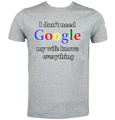 Fresh Tees® Brand- I Don't Need Google My Wife Knows Everything Adult Humor (Large, heather - Adult T-shirt Everything